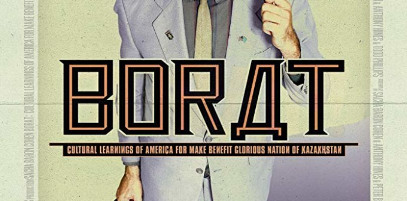 BORAT: CULTURAL LEARNINGS OF AMERICA FOR MAKE BENEFIT GLORIOUS NATION OF KAZAKHSTAN (2006) MOVIE REVIEW