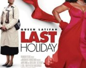 LAST HOLIDAY (2006) MOVIE REVIEW