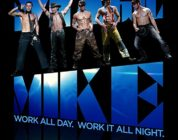 MAGIC MIKE (2012) MOVIE REVIEW