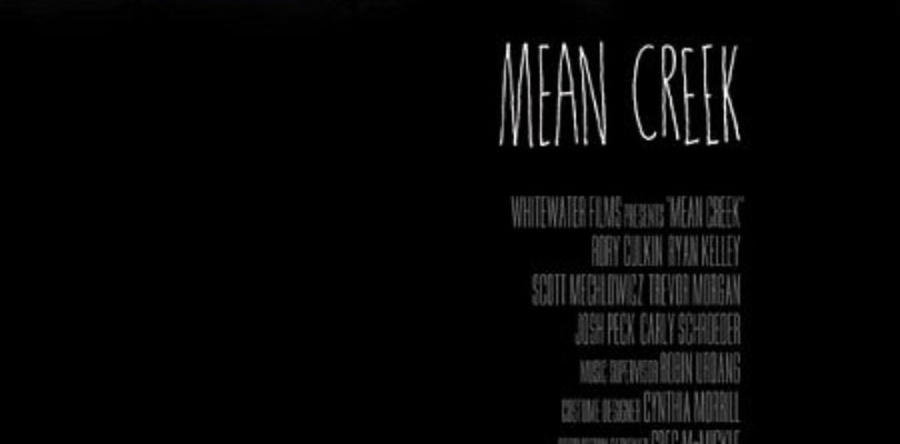MEAN CREEK (2004) MOVIE REVIEW