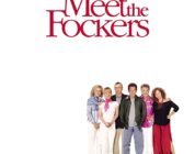 MEET THE FOCKERS (2004) MOVIE REVIEW