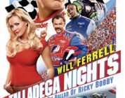 TALLADEGA NIGHTS: THE BALLAD OF RICKY BOBBY (2006) MOVIE REVIEW