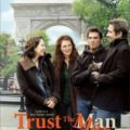 TRUST THE MAN (2005) MOVIE REVIEW